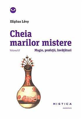 CHEIA MARILOR MISTERE VOLUMUL 2