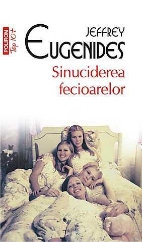 SINUCIDEREA FECIOARELOR TOP 10