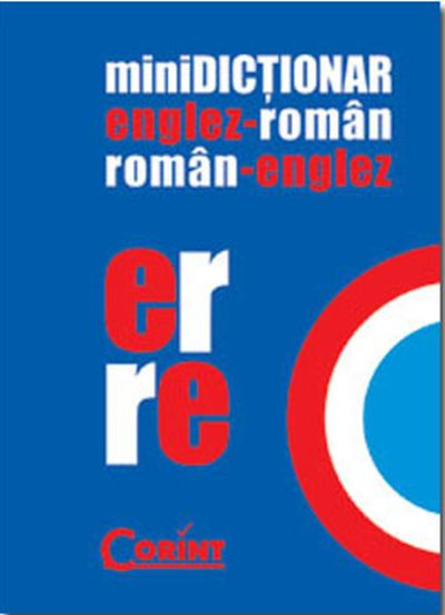 MINIDICTIONAR ENGLEZ-ROMAN ROMAN-ENGLEZ
