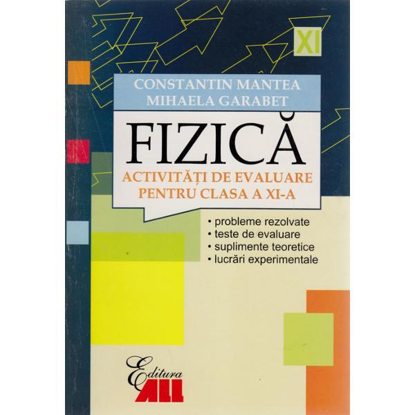 FIZICA. ACTIVITATI DE E VALUARE PENTRU CLASA A