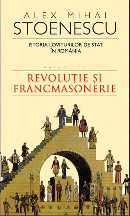 ISTORIA LOVITURILOR DE STAT VOLUMUL 1