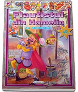 FLAUTISTUL DIN HAMELIN - CU ABTIBILDURI