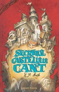 SECRETUL CASTELULUI CANT (CASTELUL CANT, VOL 1)