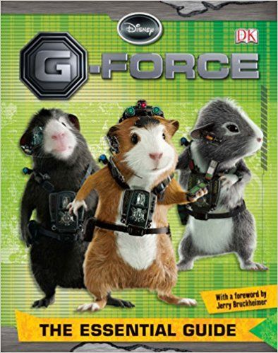 G-FORCE THE ESSENTIAL GUIDE (DISNEY G FORCE)