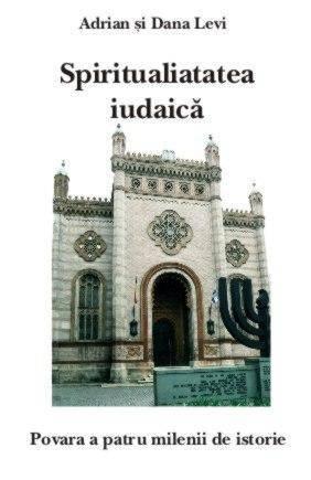 SPIRITUALITATEA IUDAICA. VOLUMUL 1