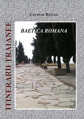 ITINERARII TRAIANEE – BAETICA ROMANA
