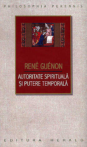 AUTORITATE SPIRITUALA SI PUTERE TEMPORALA
