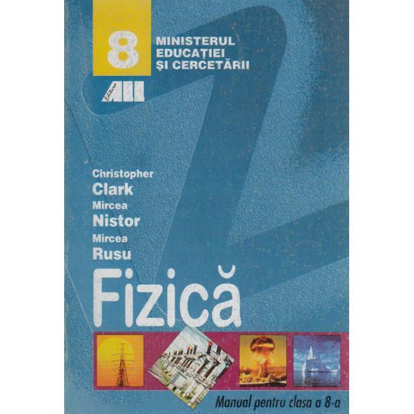 FIZICA-CL.8-Christopher Clark,Mircea Nistor,Mi