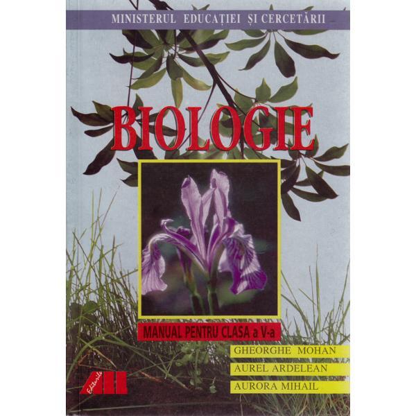BIOLOGIE-CL.5-Gheorghe Mohan,Aurora Mihail,Aur