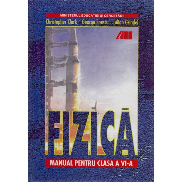 FIZICA - GEORGE ENESCU CLASA VI
