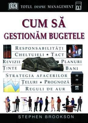 CUM SA GESTIONAM BUGETELE