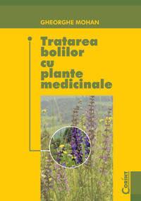 TRATAREA BOLILOR CU PLANTE MEDICINALE EDITIA 2