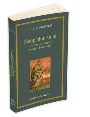 NEOPLATONISMUL - UN STUDIU ASUPRA ISTORIEI ELENISMULUI
