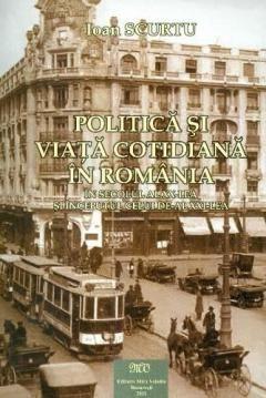 POLITICA SI VIATA COTIDIANA IN SECOLUL AL XX-LEA SI INCEPUTUL CELUI DE-AL XXI-LEA
