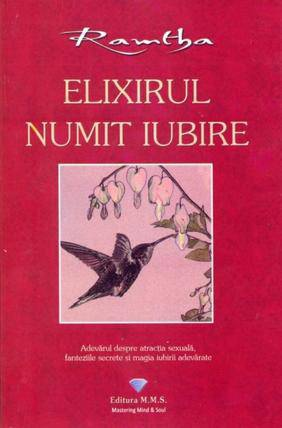 ELIXIRUL NUMIT IUBIRE .