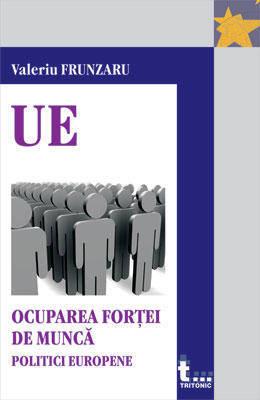 OCUPAREA FORTEI DE MUNCA.POLITICI EUROPENE