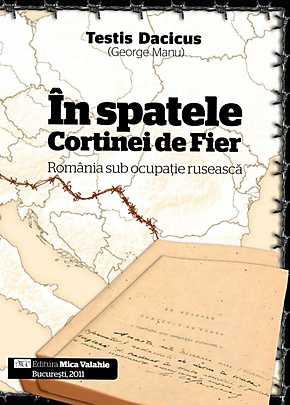 IN SPATELE CORTINEI DE FIER – ROMANIA SUB OCUPATIE RUSEASCA