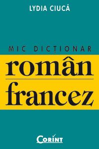 DICTIONAR ROMAN - FRANC EZ