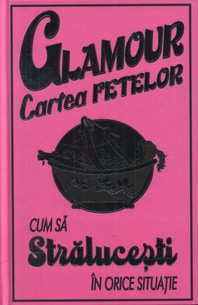 CARTEA FETELOR. GLAMOUR
