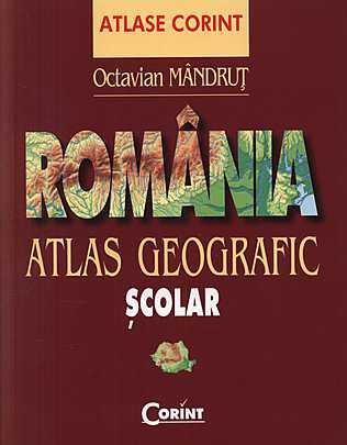 ROMANIA. ATLAS GEOGRAFI RAFIC SCOLAR