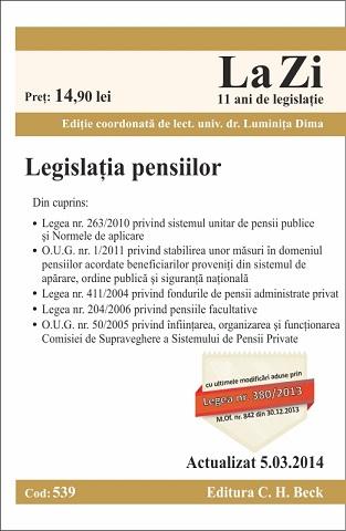 LEGISLATIA PENSIILOR LA ZI COD 539 ACTUALIZARE 05.03.2014