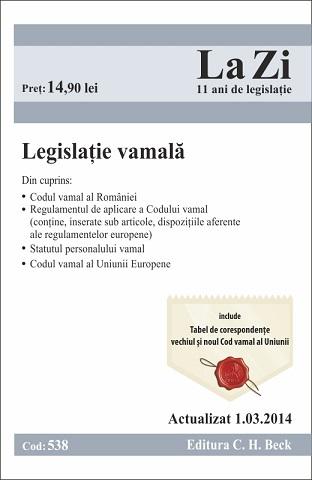 LEGISLATIE VAMALA LA ZI COD 538 ACTUALIZARE 01.03.2014