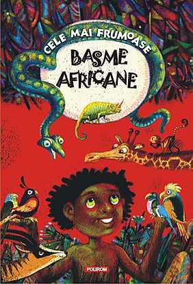CELE MAI FRUMOASE BASME AFRICANE