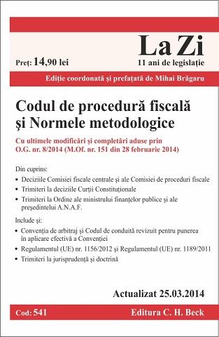 CODUL DE PROCEDURA FISCALA SI NORMELE METODOLOGICE DE PLICARE LA ZI COD 541 ACTUALIZARE 25.303.2014