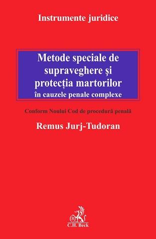 METODE SPECIALE DE SUPRAVEGHERE SI PROTECTIA MARTORILOR IN CAUZELE PENALE COMPEXE CONF NCPP