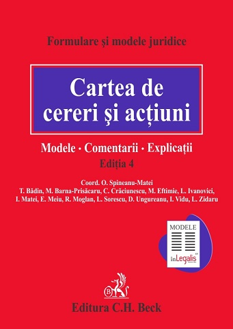 CARTEA DE CERERI SI ACTIUNI MODELE COMENTARII EXPLICATII EDITIA 4