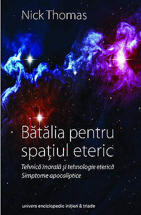 BATALIA PENTRU SPATIUL ETERIC