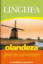 OLANDEZA. GHID DE CONVERSATIE EDITIA 2