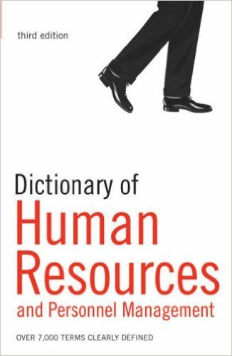 DICTIONARY OF HUMAN RES OURCES AND PERSONNEL MA