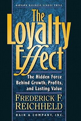 THE LOYALTY EFFECT: THE HIDDEN FORCE BEHIND GR