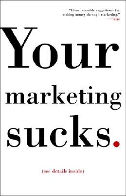 YOUR MARKETING SUCKS .