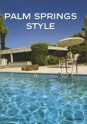 PALM SPRINGS STYLE .
