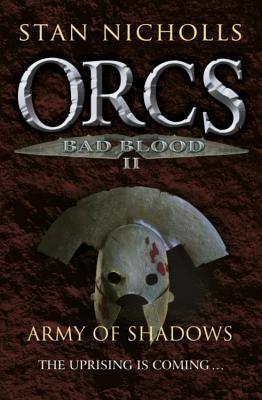 ORCS BAD BLOOD II: ARMY OF SHADOWS