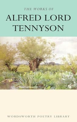 WORKS OF ALFRED LORD TE NNYSON, THE