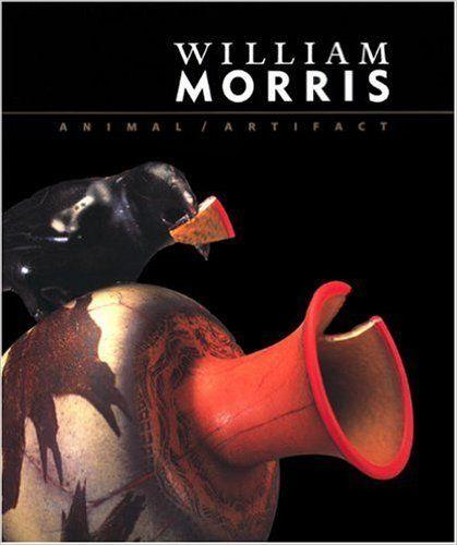 WILLIAM MORRIS, ANIMAL / ARTIFACT
