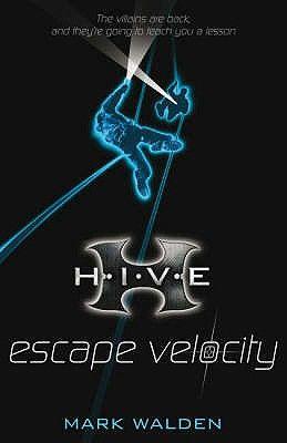 ESCAPE VELOCITY (H.I.V. E)
