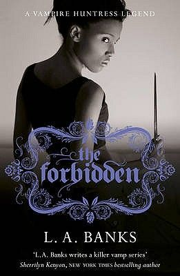 THE FORBIDDEN: A VAMPIR E HUNTRESS LEGEND BOOK