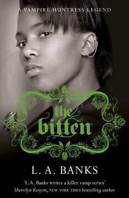 THE BITTEN: A VAMPIRE H UNTRESS LEGEND BOOK