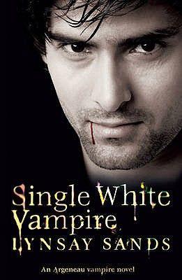 SINGLE WHITE VAMPIRE: A N ARGENEAU VAMPIRE NOVE