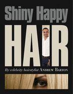 SHINY HAPPY HAIR .