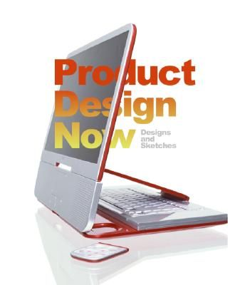 PRODUCT DESIGN NOW .