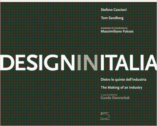DESIGN IN ITALIA: THE MAKING OF AN INDUSTRY