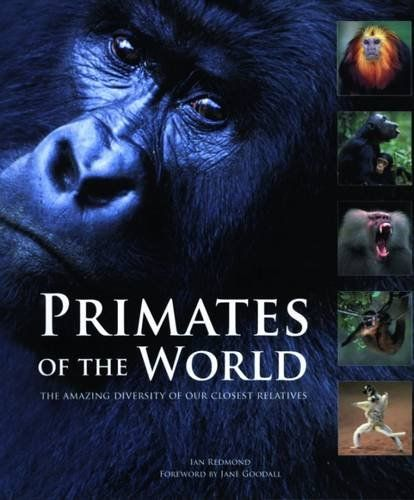 PRIMATES OF THE WORLD .