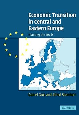 ECONOMIC TRANSITION IN CENTRAL AND EASTERN EUR