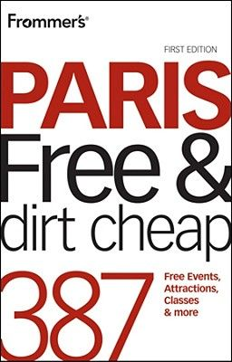 FROMMER S PARIS ( FREE AND DIRT CHEAP )