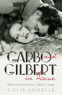 GARBO AND GILBERT IN LO VE